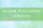 Senior Placement Services