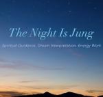 The Night Is Jung Dream Work <br />& Spiritual Life Coaching